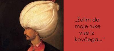 Tri poslednje želje Sulejmana Veličanstvenog dokaz su da novac nije važan